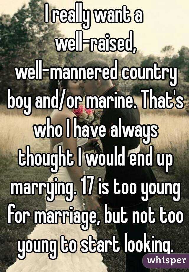 I want to marry a country boy
