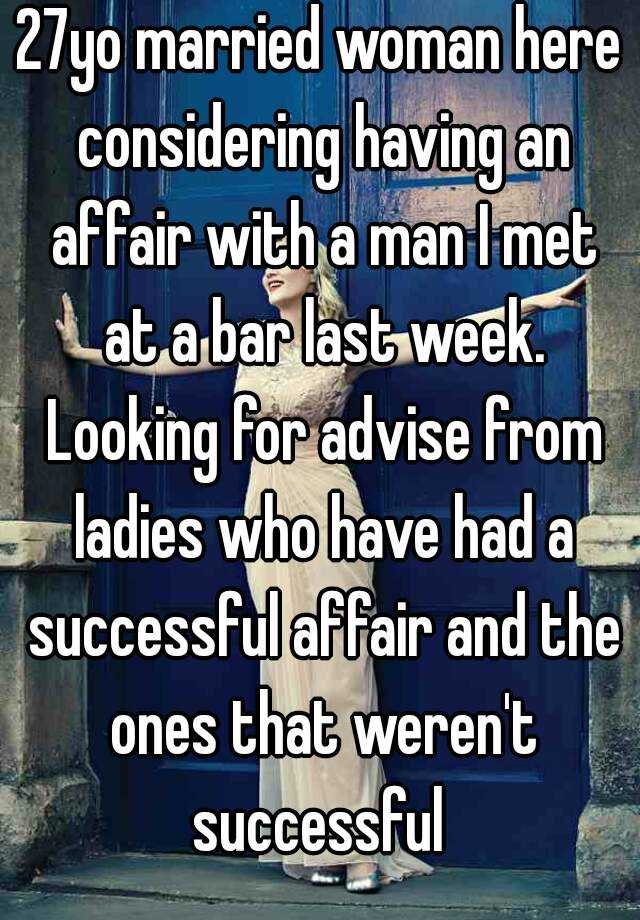 How To Have A Successful Affair With A Married Woman