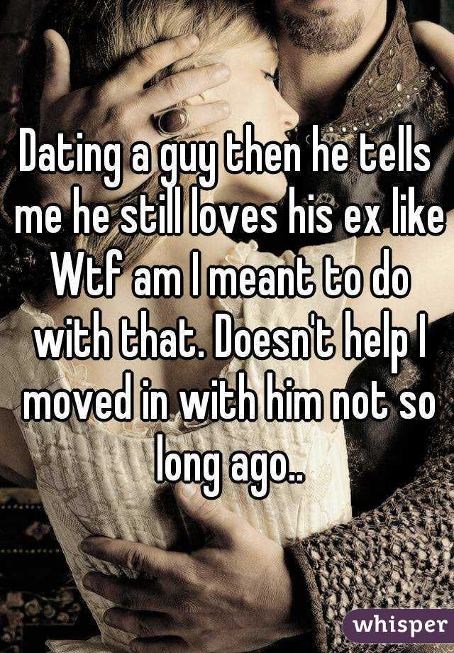 Dating A Guy Who Still Loves His Ex