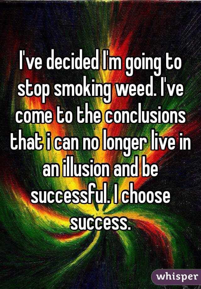 I Quit Smoking Weed