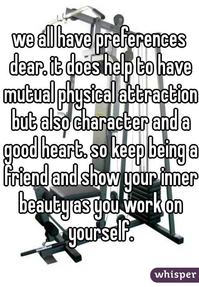 Mutual physical attraction