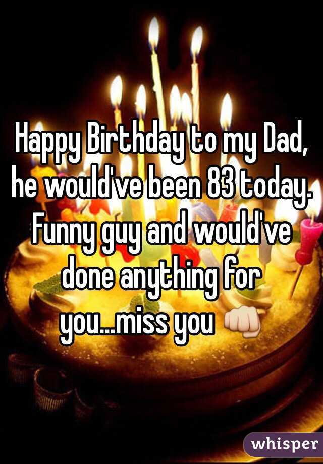 0aad4c1c3fa Happy Birthday to my Dad