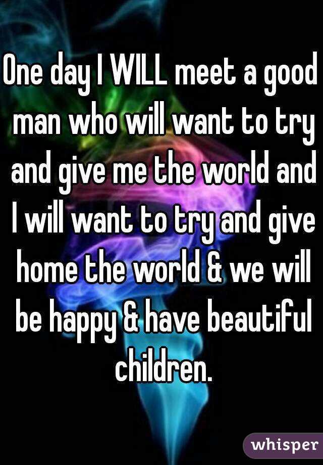 How Do I Meet A Good Man