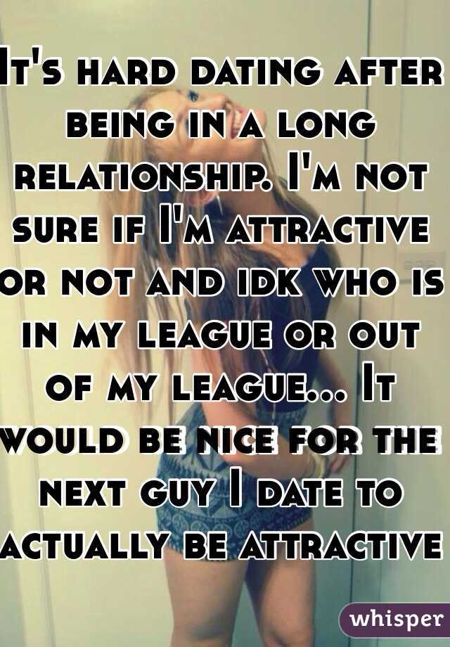 Im dating someone out of my league