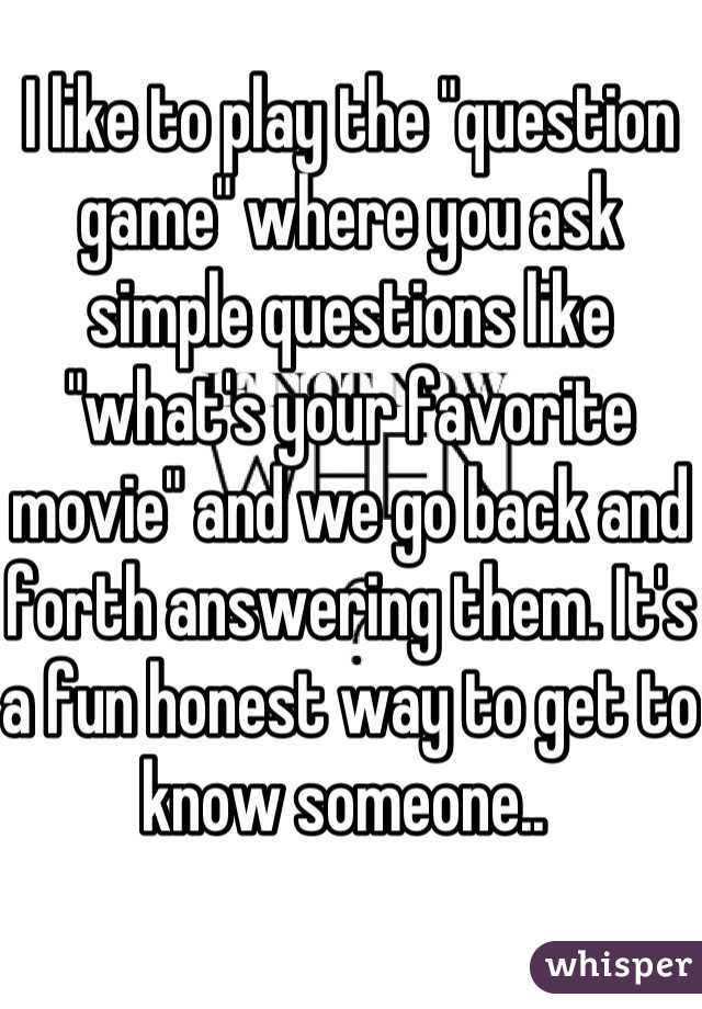 What questions to ask when getting to know someone