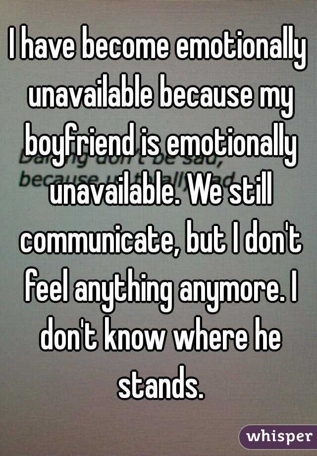 Emotionally unavailable boyfriend