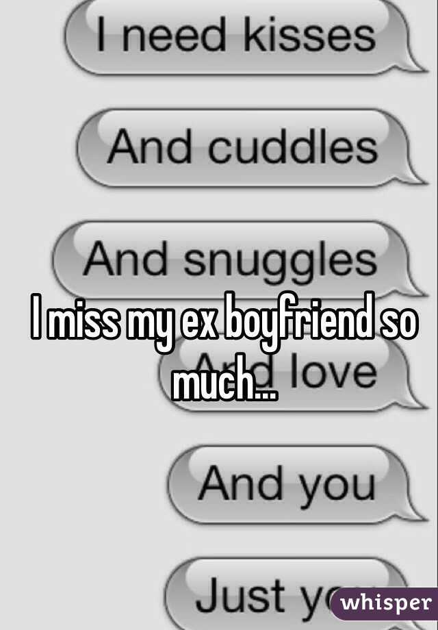 Boyfriend Do Miss What I Do I My Ex
