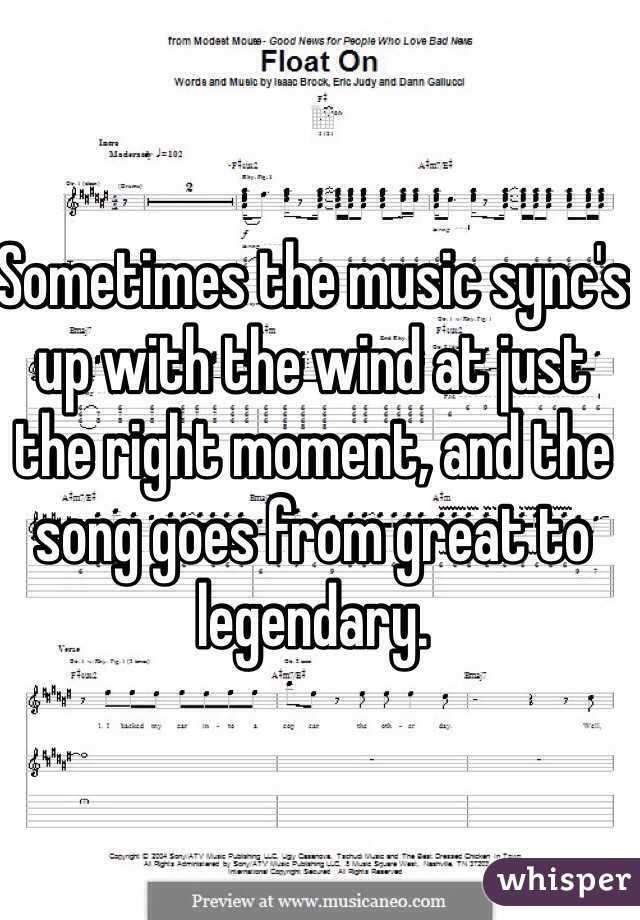 Sometimes the music sync's up with the wind at just the right moment, and the song goes from great to legendary.