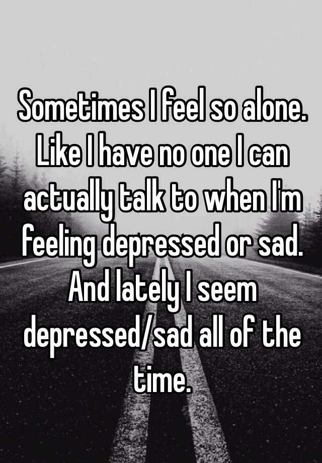 Images - I feel so alone and depressed