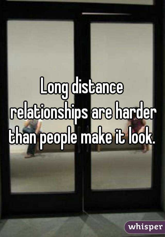 Long distance relationships are harder than people make it look.