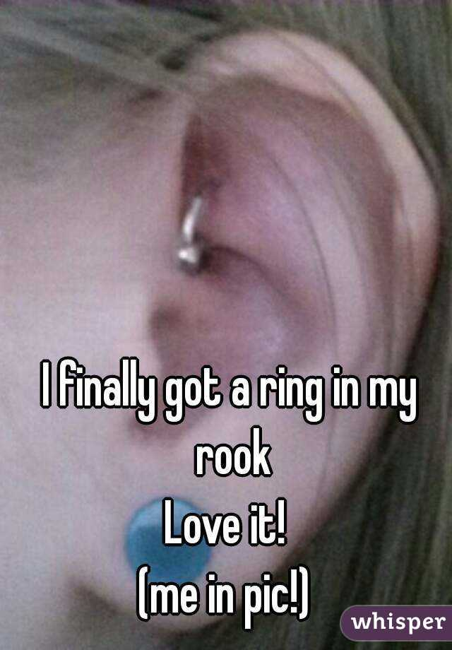 I finally got a ring in my rook Love it!  (me in pic!)