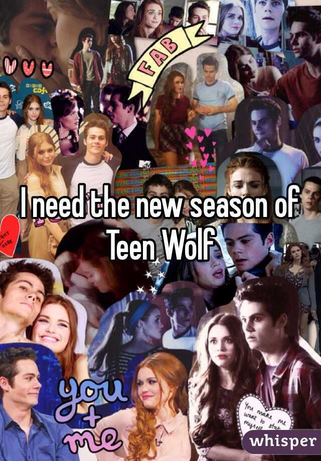 I need the new season of Teen Wolf