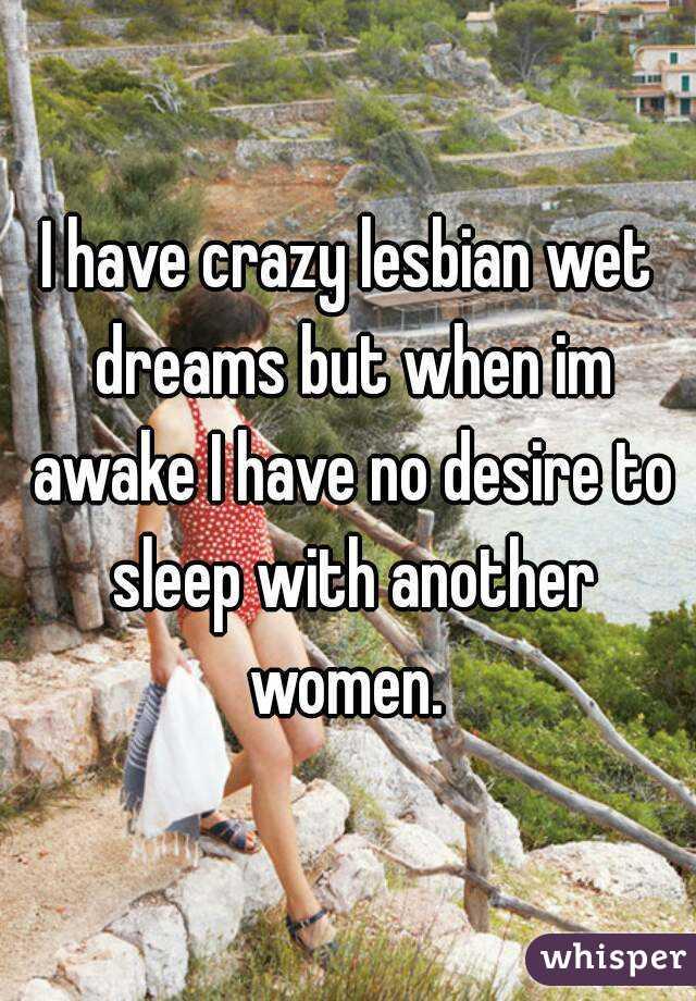 Like Men Do Dreams Women Wet Have