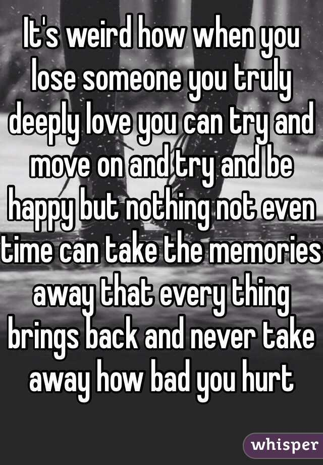 When you loose someone you love