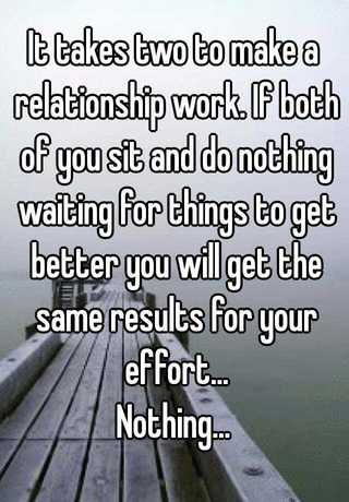 what it takes to make a relationship work