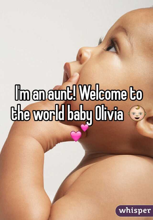 I'm an aunt! Welcome to the world baby Olivia 👶💕