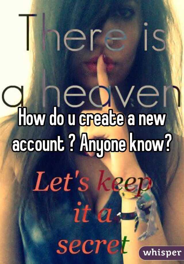 How do u create a new account ? Anyone know?