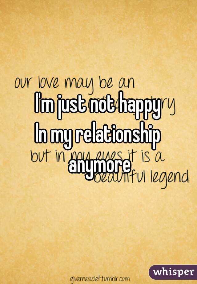 Not happy in relationship