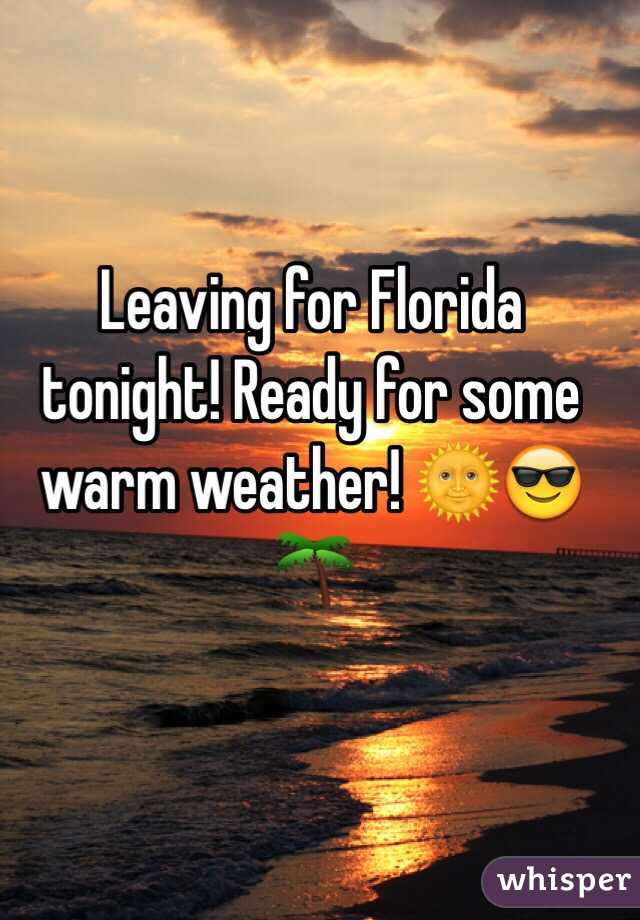 Leaving for Florida tonight! Ready for some warm weather! 🌞😎🌴