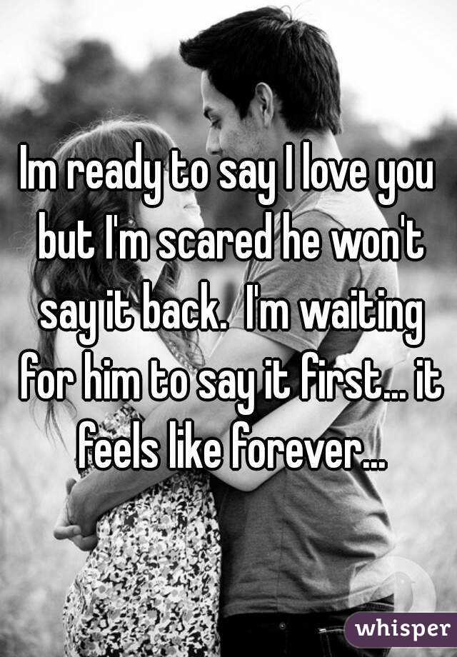 he never says i love you first