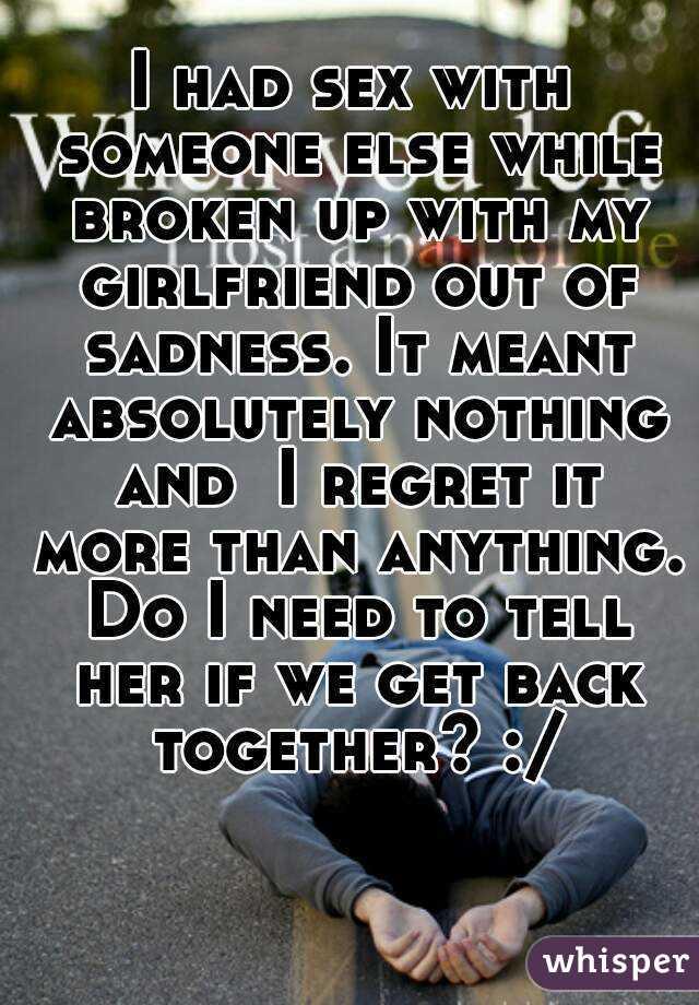 Getting Back Together After Hookup Someone Else