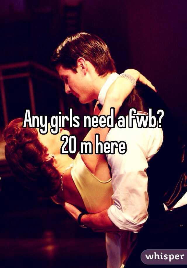 Any girls need a fwb? 20 m here