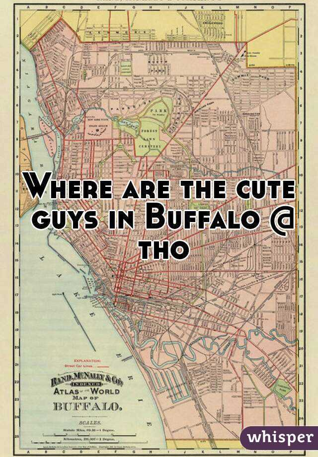 Where are the cute guys in Buffalo @ tho