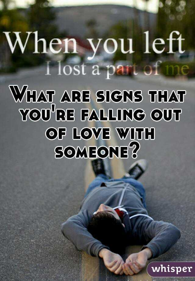 signs a man is falling out of love with you