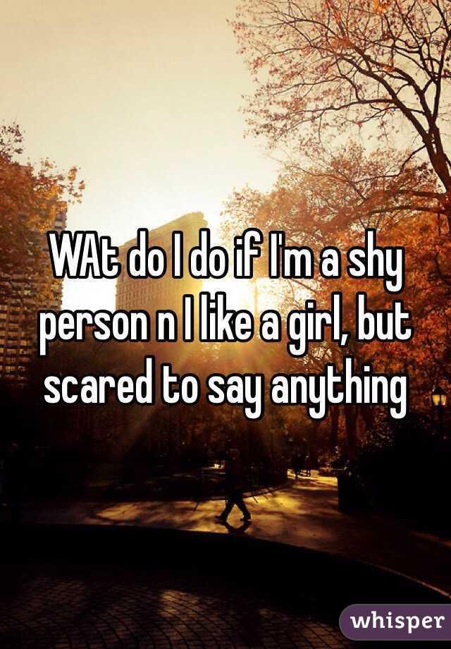 I Like A Girl But Im Shy