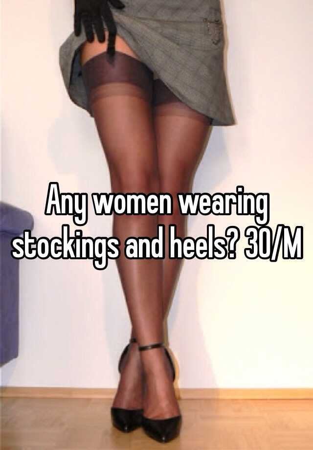 Women wearing stockings and heels