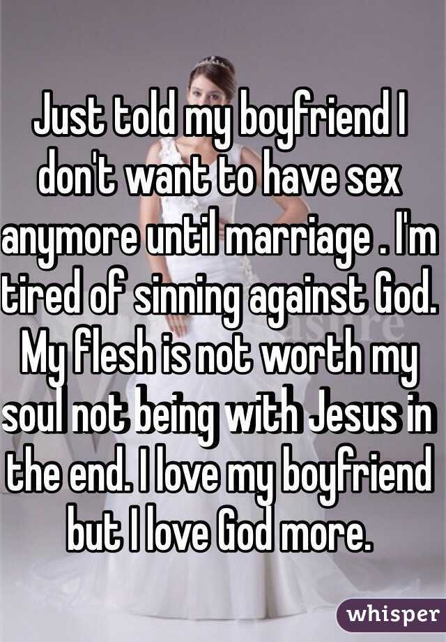 I have sex with my boyfriend