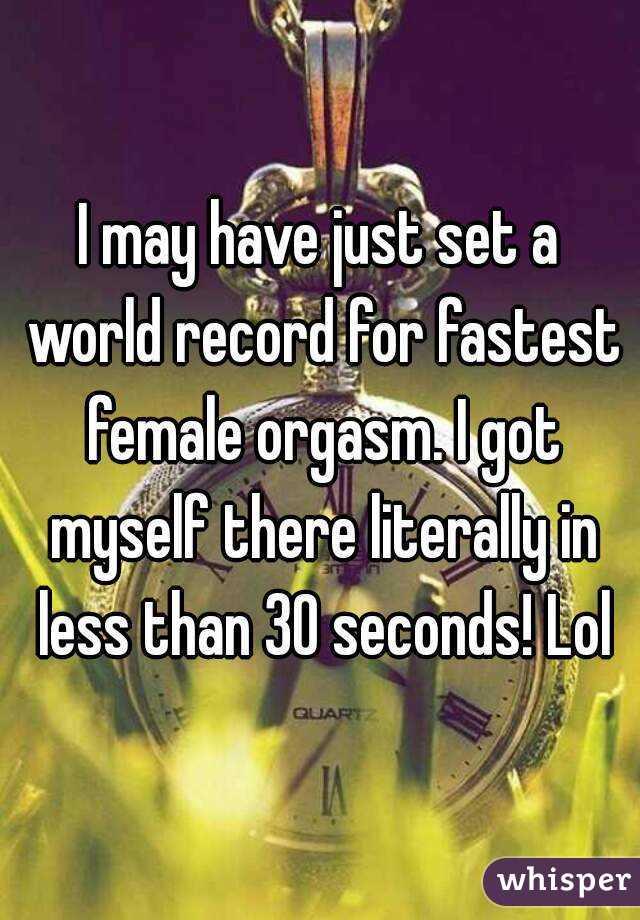 Quickest female orgasm