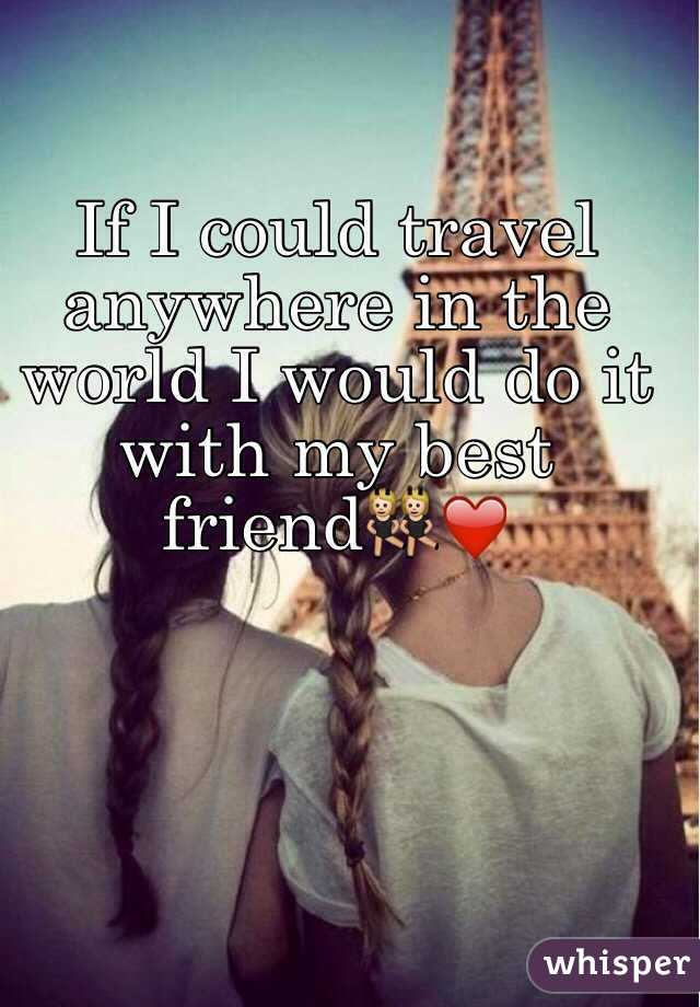 if i could go anywhere in the world