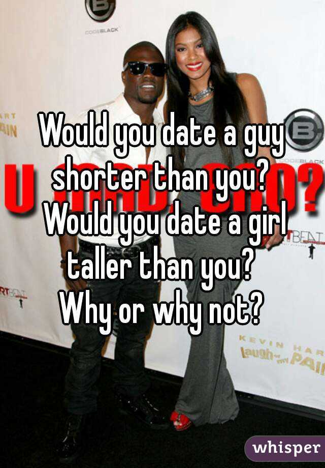 Dating a guy way shorter than you