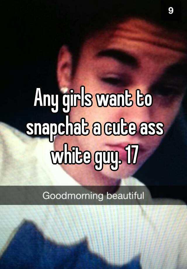 snapchat girls ass