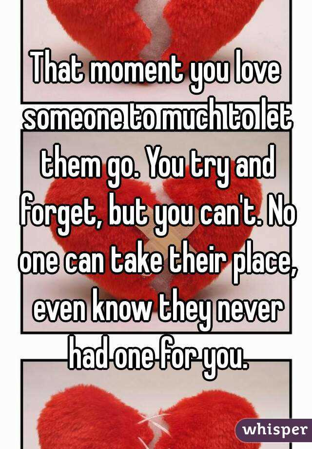 How to forget someone we love so much