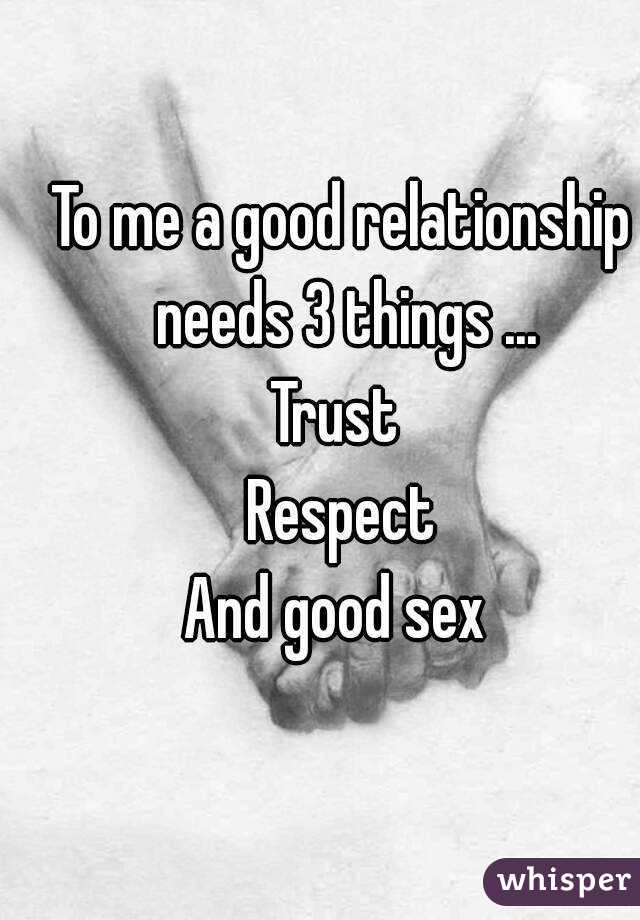 A for good is relationship sex