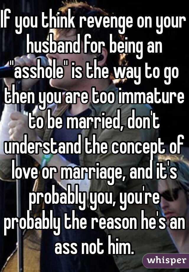 Husband being an ass