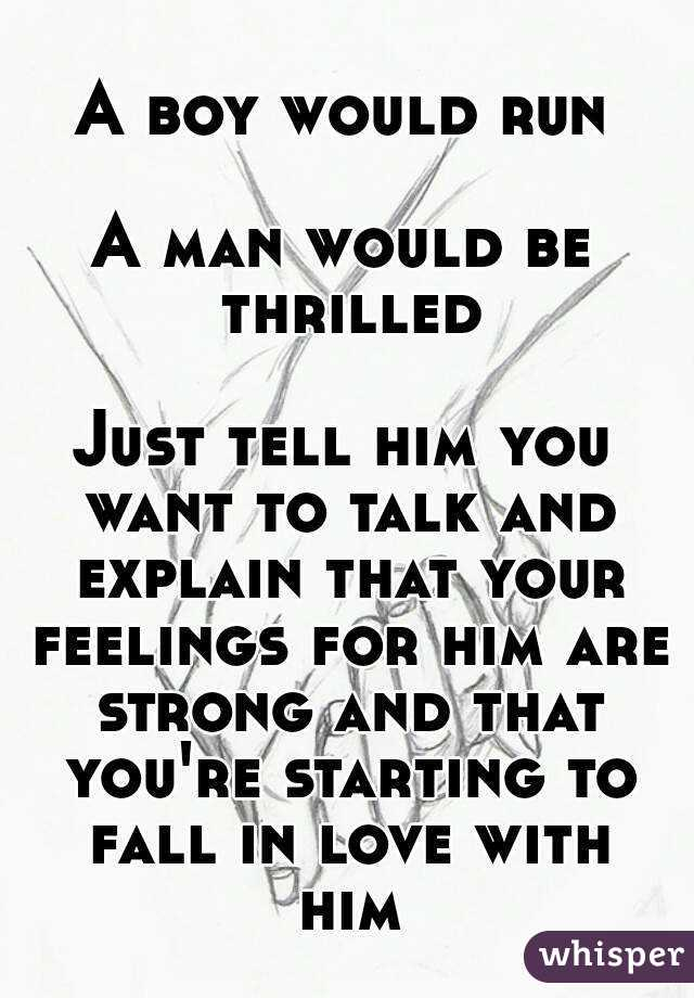 How To Tell A Man Your Feelings