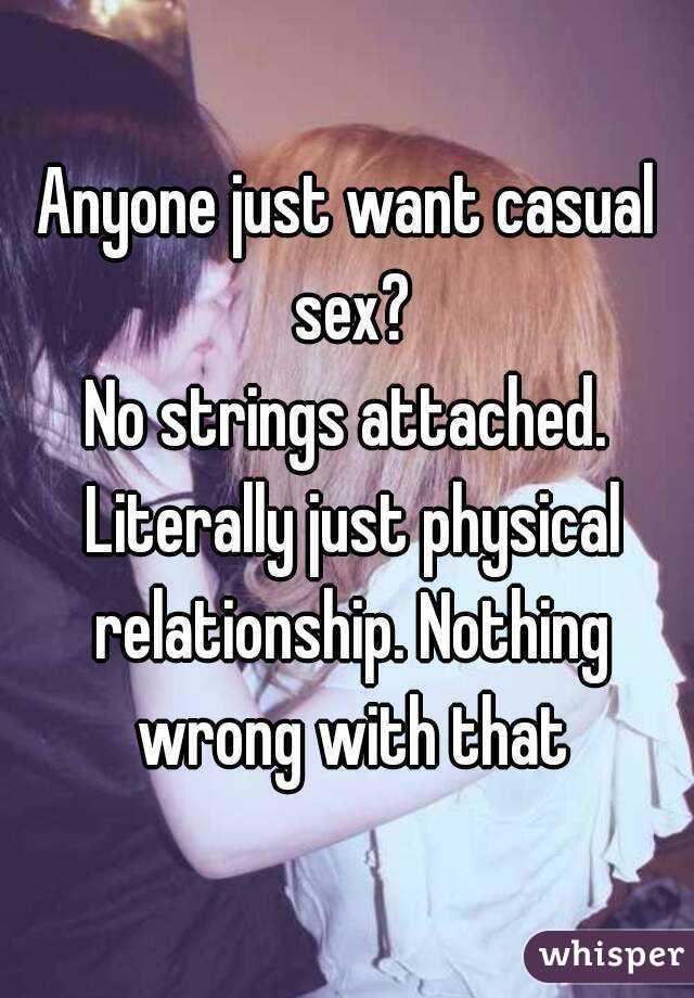 I just want sex no relationship