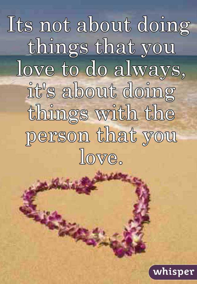 Things you love about a person