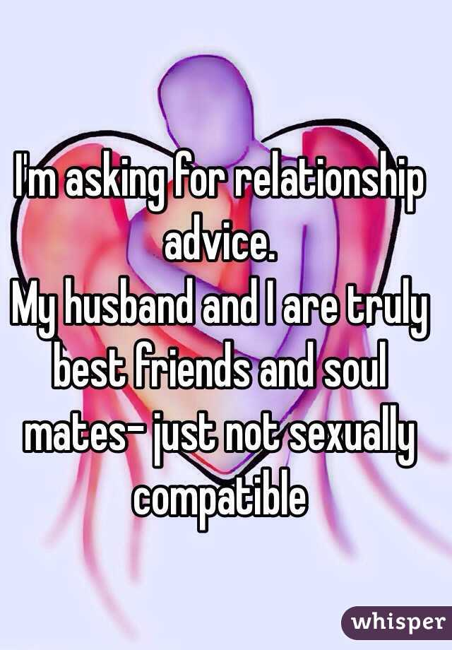 My husband and i are not sexually compatible