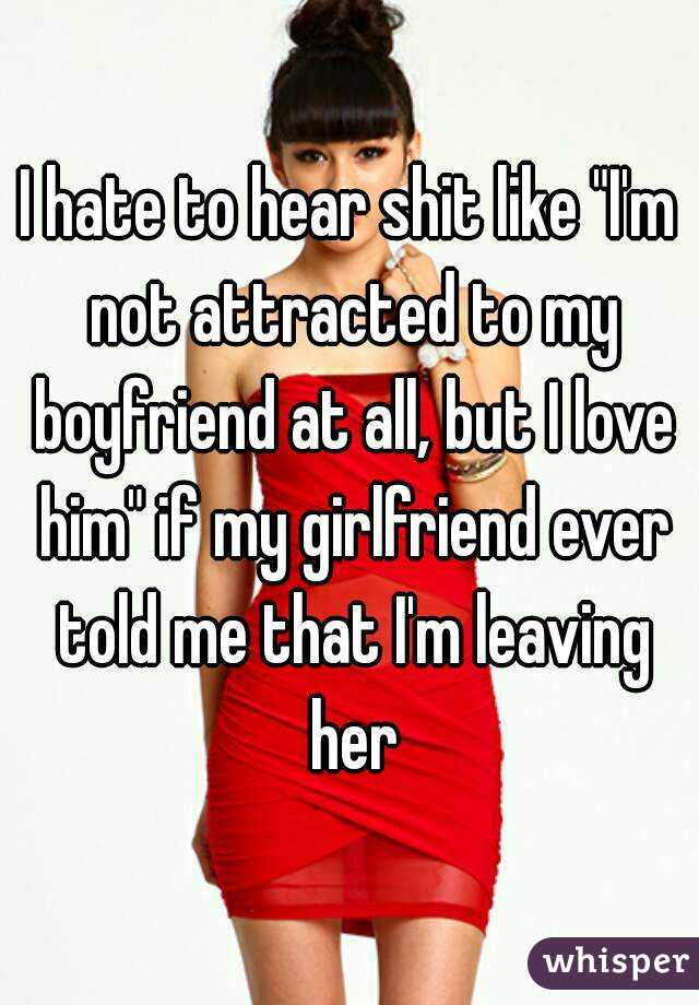 i m not attracted to my boyfriend