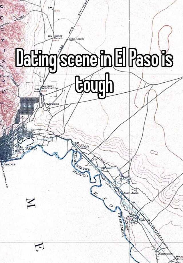 dating scene in el paso
