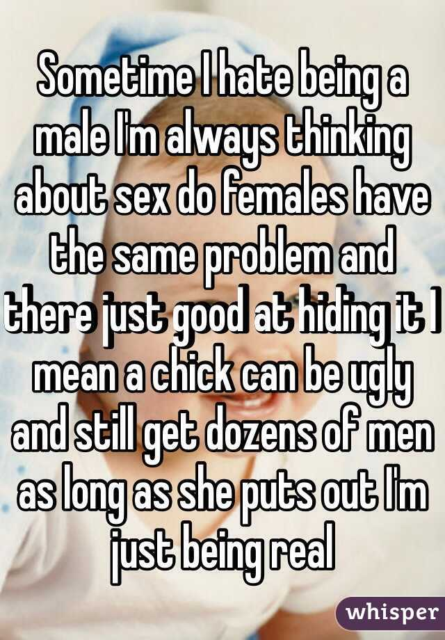 Why do i always think about sex