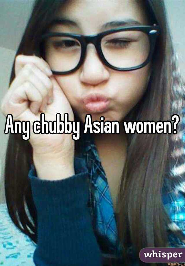 Think, that chubby asian with glasses how