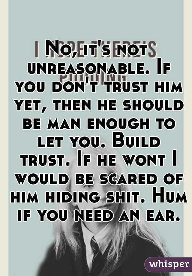 i don t trust him