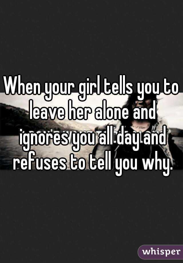 When a girl ignores you