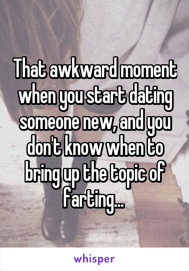when dating someone new