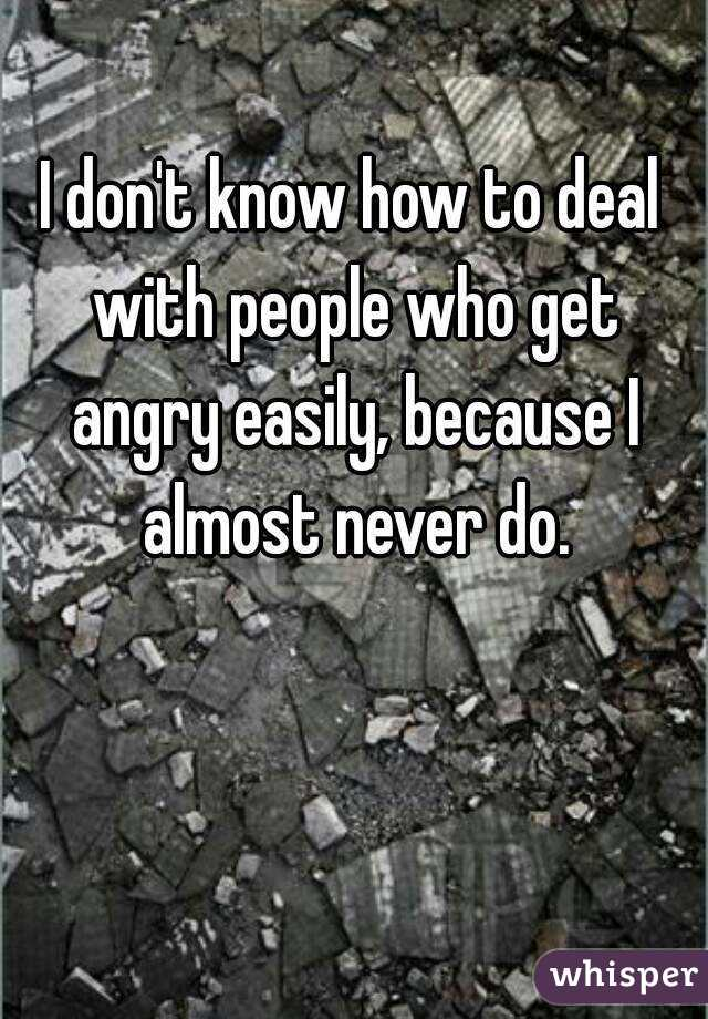 why get angry easily